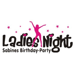 Geburtstag - Ladies Night